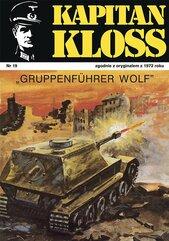 Kapitan Kloss. Gruppenfuhrer Wolf. Tom 19