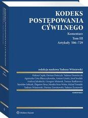 Kodeks postępowania cywilnego Komentarz Tom 3 Artykuły 506-729