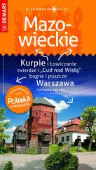 Mazowieckie przewodnik + atlas Polska Niezwykła