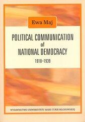 Political Communication of National Democracy 1918-1939