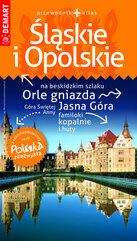 Śląskie i Opolskie przewodnik + atlas Polska Niezwykła