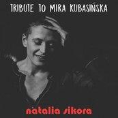 Tribute to Mira Kubasińska CD