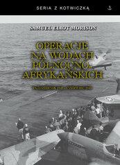 Operacje na wodach północnoafrykańskich. Październik 1942 - czerwiec 1943