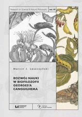 Rozwój nauki w biofilozofii Georges'a Canguilhema