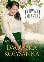 Dwa miasta Lwowska kołysanka