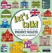 """Let""""s talk! Projekt miasto."""