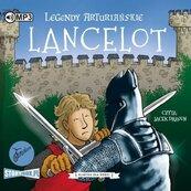 Legendy arturiańskie T.7 Lancelot. Audiobook