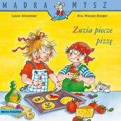 Mądra Mysz. Zuzia piecze pizzę