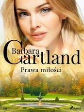 Prawa miłości - Ponadczasowe historie miłosne Barbary Cartland