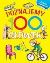 Poznajemy 100 słówek. Książka z naklejkami