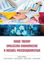 Nowe trendy społeczno-ekonomiczne a rozwój przedsiębiorstwa