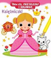 Księżniczki. Baw się, przyklejaj i koloruj!