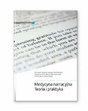 Medycyna narracyjna Teoria i praktyka