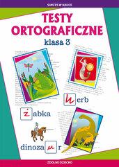 Testy ortograficzne klasa 3