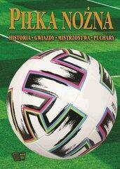 Piłka Nożna historia mistrzostwa gwiazdy puchary