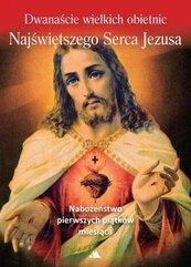 Dwanaście wielkich obietnic Najśw. Serca Jezusa