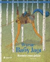 W lesie Baby Jagi. Baśnie rosyjskie