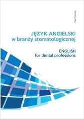 Język angielski zawodowy w branży stomatologicznej