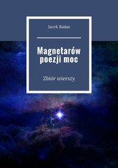 Magnetarów poezji moc