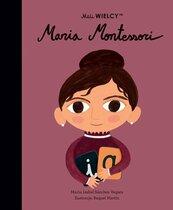 Mali WIELCY Maria Montessori