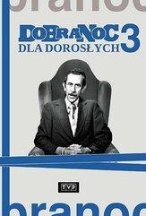 Dobranoc dla dorosłych cz.3 DVD