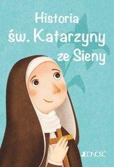 Historia św. Katarzyny ze Sieny