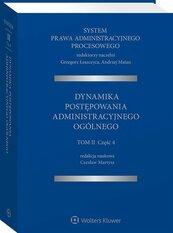System Prawa Administracyjnego Procesowego Tom 2 Część 4. Dynamika postępowania administracyjnego ogólnego