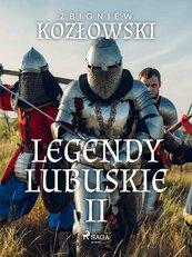 Legendy lubuskie II