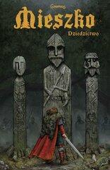 Mieszko Dziedzictwo - Komiks Tom 1