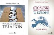 Węgry kontra Europa: Węgierski syndrom: Trianon. Stosunki międzynarodowe w Europie 1945-2019