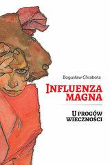 Influenza Magna U progów wieczności