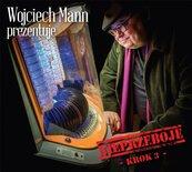Wojciech Mann prezentuje: Nieprzeboje - Krok 3 CD