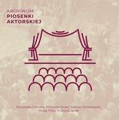 Archiwum piosenki aktorskiej CD