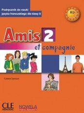 Amis et compagnie 2 A1+ 8 SP podręcznik