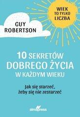 10 sekretów dobrego życia w każdym wieku
