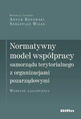 Normatywny model współpracy samorządu terytorialnego z organizacjami pozarządowymi
