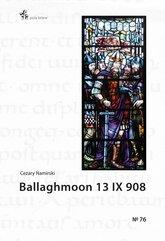Ballaghmoon 13 IX 908