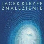 Jacek Kleyff - Znalezienie