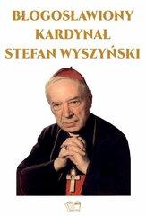 Błogosławiony Kardynał Stefan Wyszyński