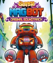 Super Magbot Soundtrack