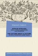 Wykład wykładu / The Lecture about a Lecture