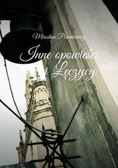 Inne opowieści starej Łęczycy
