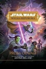 Star Wars Wielka Republika. Próba odwagi