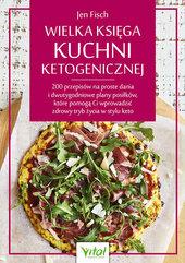 Wielka księga kuchni ketogenicznej