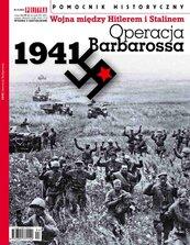 Pomocnik Historyczny. Operacja Barbarossa 4/2021