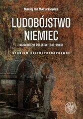 Ludobójstwo Niemiec na narodzie polskim (1939-1945)
