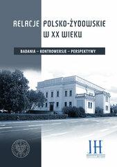 Relacje polsko - żydowskie w XX wieku