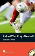 Kick-off! The Story of... Pre-intermediate + CD