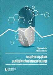 Zarządzanie ryzykiem przedsiębiorstwa farmaceut...
