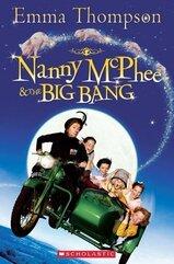 Nanny McPhee and the Big Bang. Reader Level 3 + CD